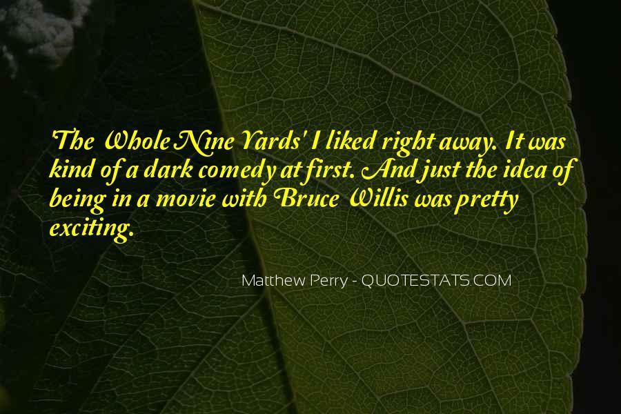 Bruce Willis Movie Sayings #1277600