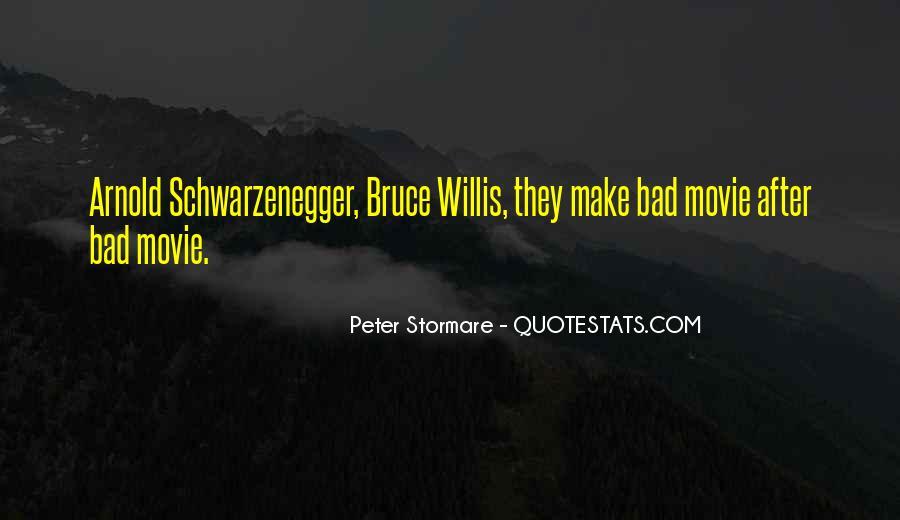 Bruce Willis Movie Sayings #128684