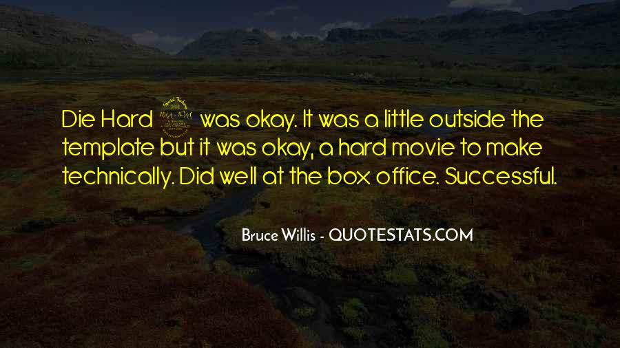 Bruce Willis Movie Sayings #1726376
