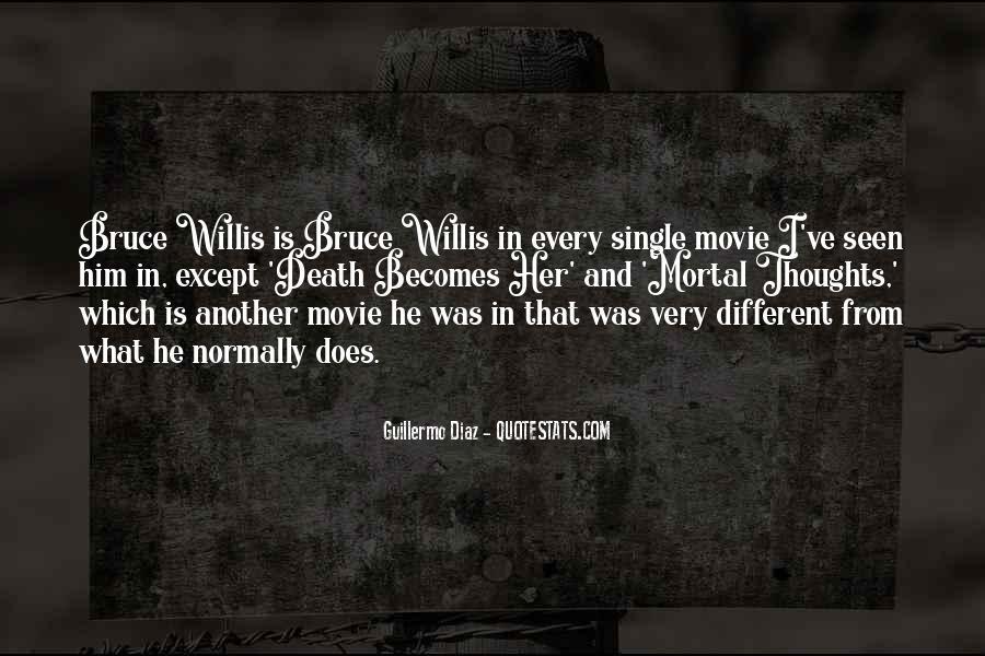 Bruce Willis Movie Sayings #88299