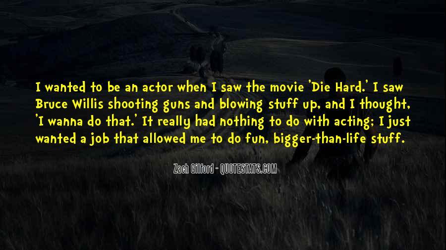 Bruce Willis Movie Sayings #920610