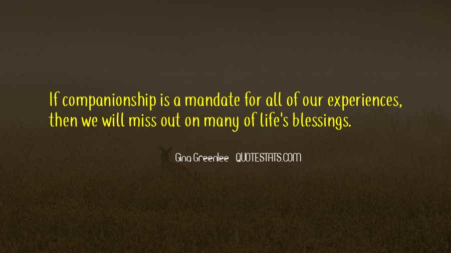 Companionship Quotes And Sayings #1347921