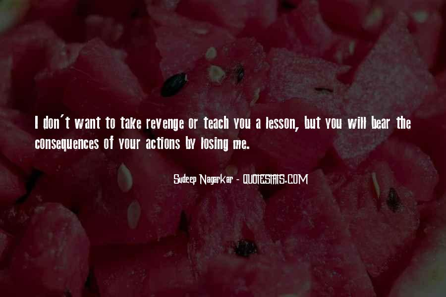 Consequence Quotes And Sayings #1369719