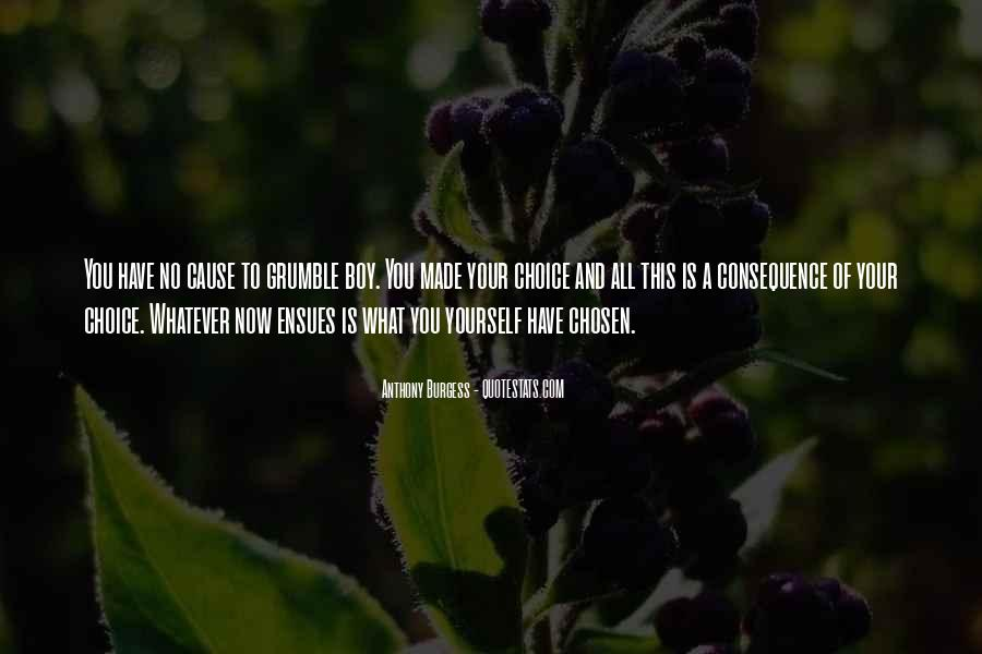 Consequence Quotes And Sayings #1470115