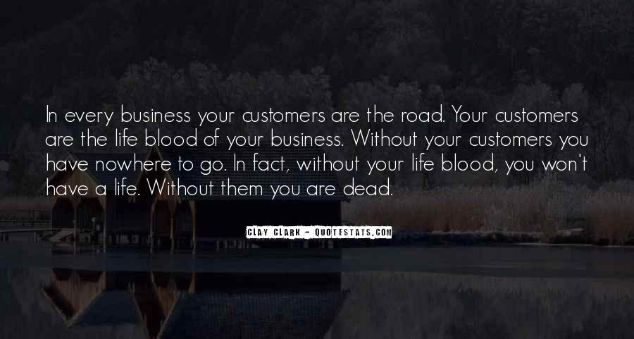 Customers Quotes And Sayings #1440956