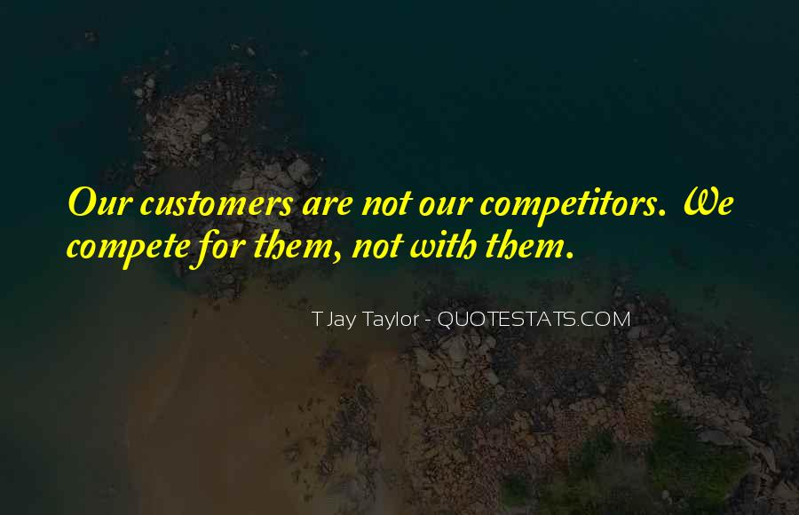 Customers Quotes And Sayings #222559