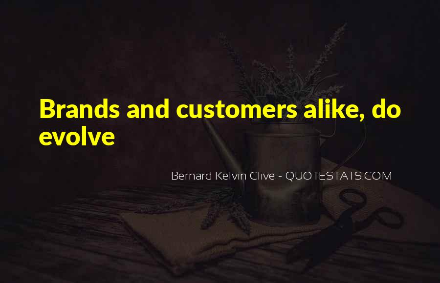Customers Quotes And Sayings #569579