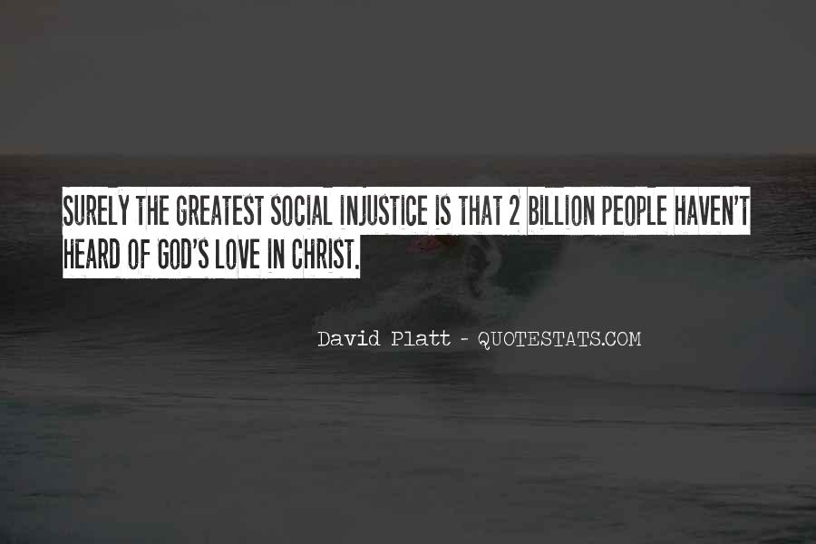 Quotes About Social Injustice #1219426