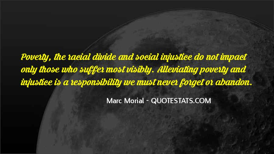 Quotes About Social Injustice #1361147