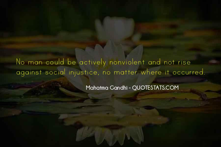 Quotes About Social Injustice #1582315