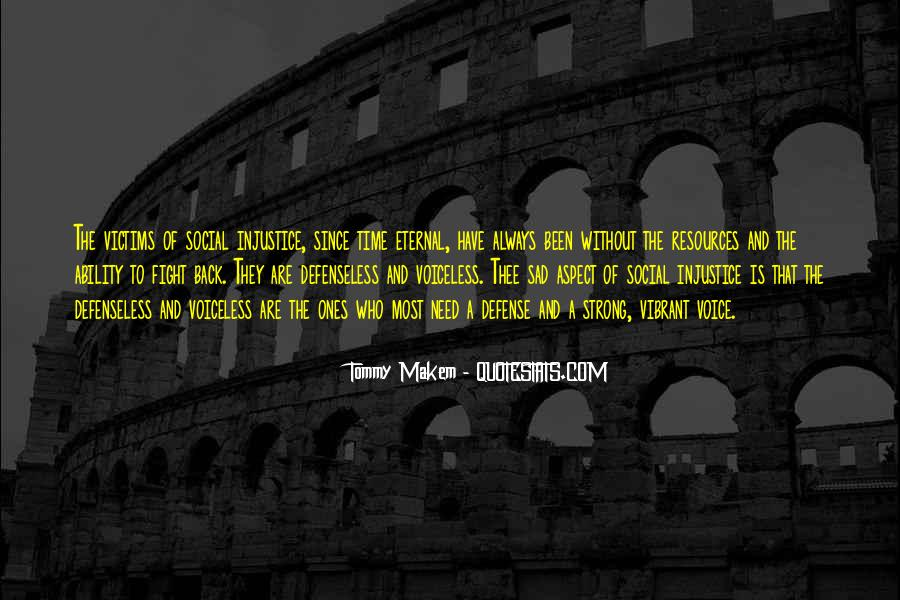 Quotes About Social Injustice #213355