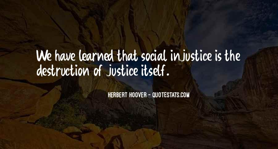 Quotes About Social Injustice #358562