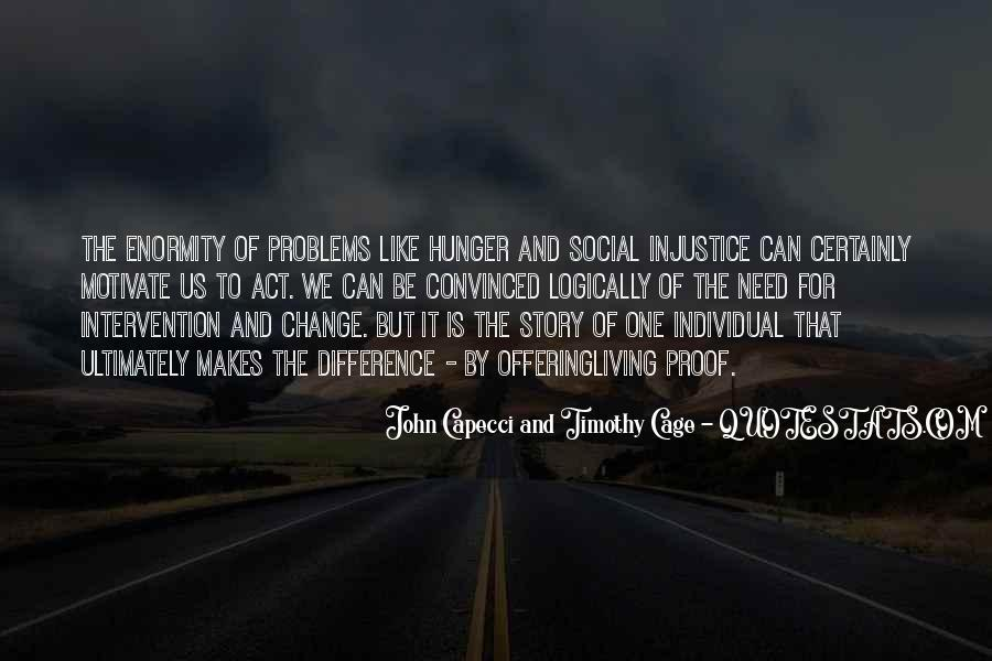 Quotes About Social Injustice #934332