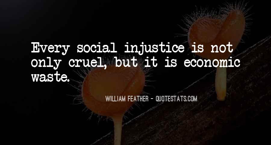Quotes About Social Injustice #963946