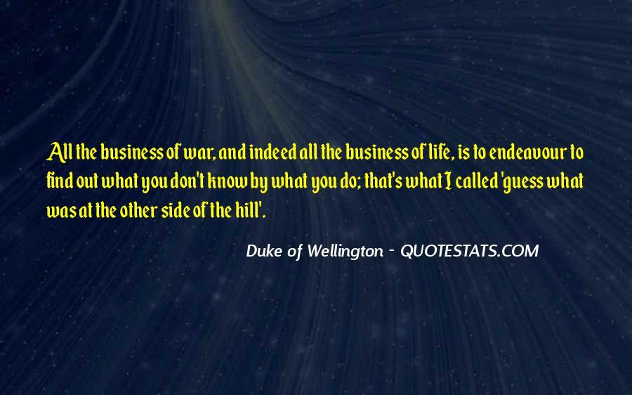 Duke Wellington Sayings #1139721