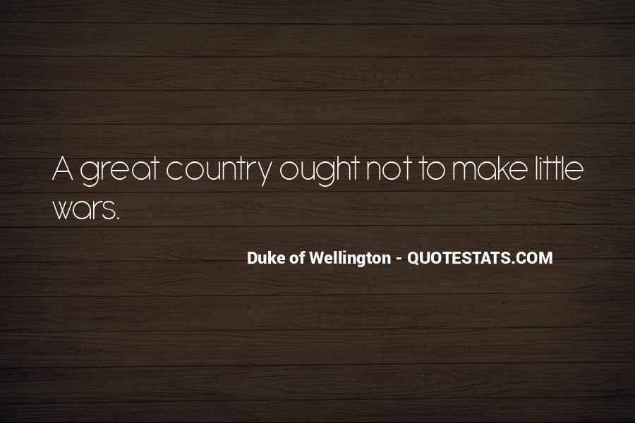 Duke Wellington Sayings #1321214