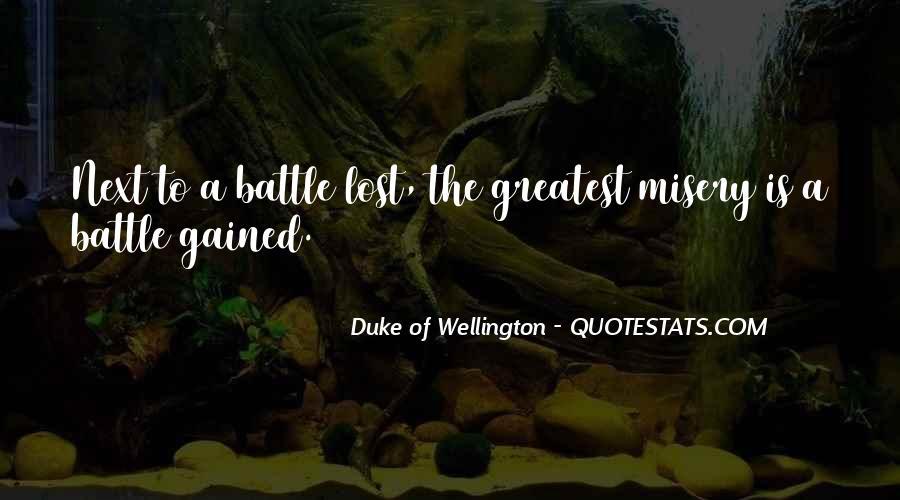 Duke Wellington Sayings #1440816