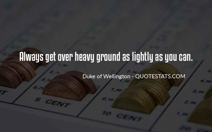 Duke Wellington Sayings #1564954
