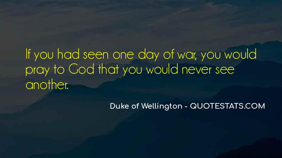 Duke Wellington Sayings #1589791