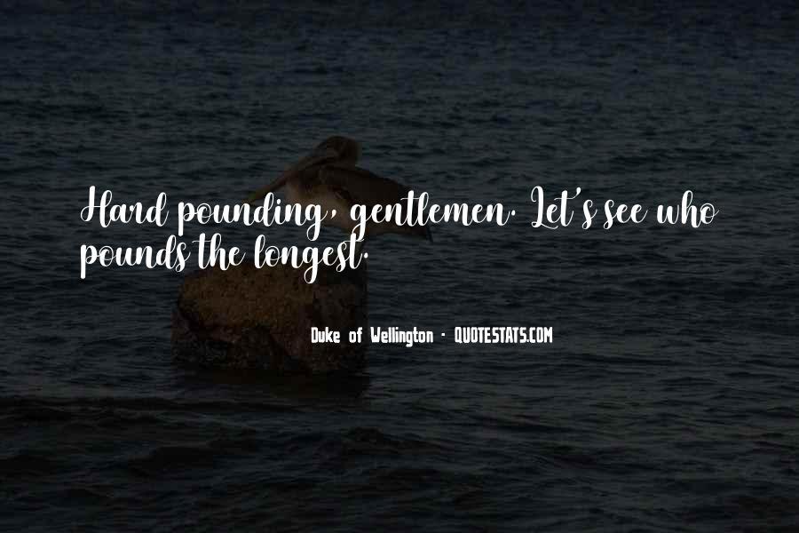 Duke Wellington Sayings #1718376
