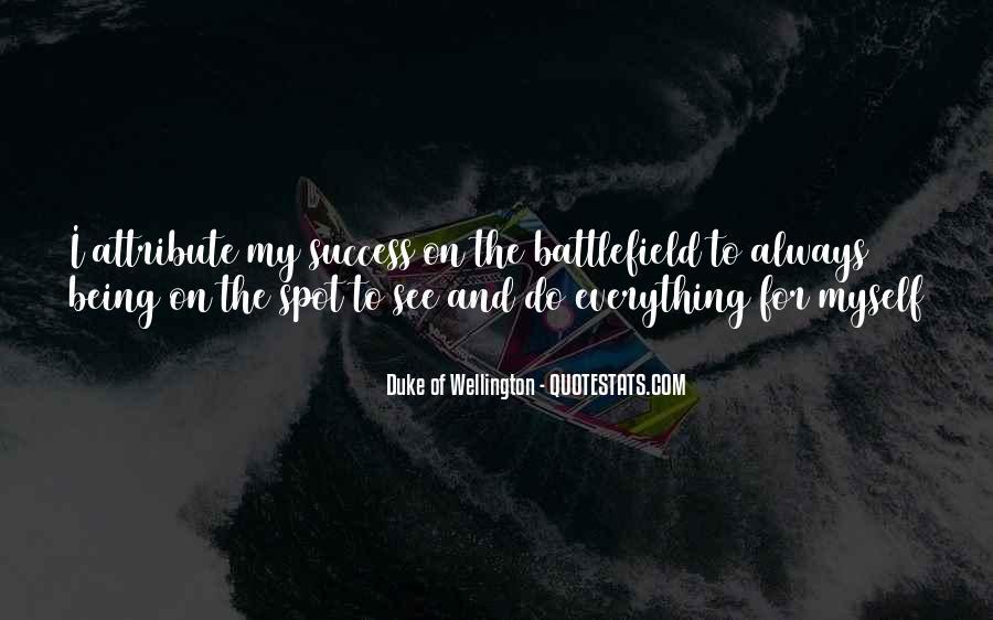 Duke Wellington Sayings #686898