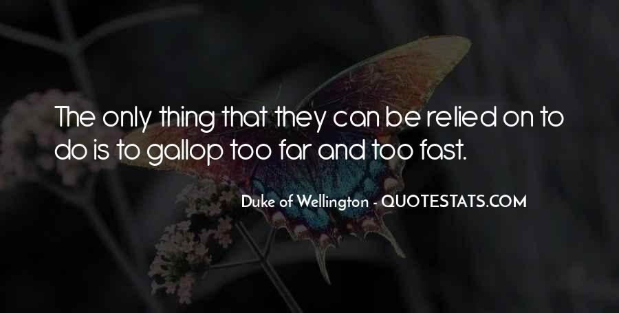 Duke Wellington Sayings #836830