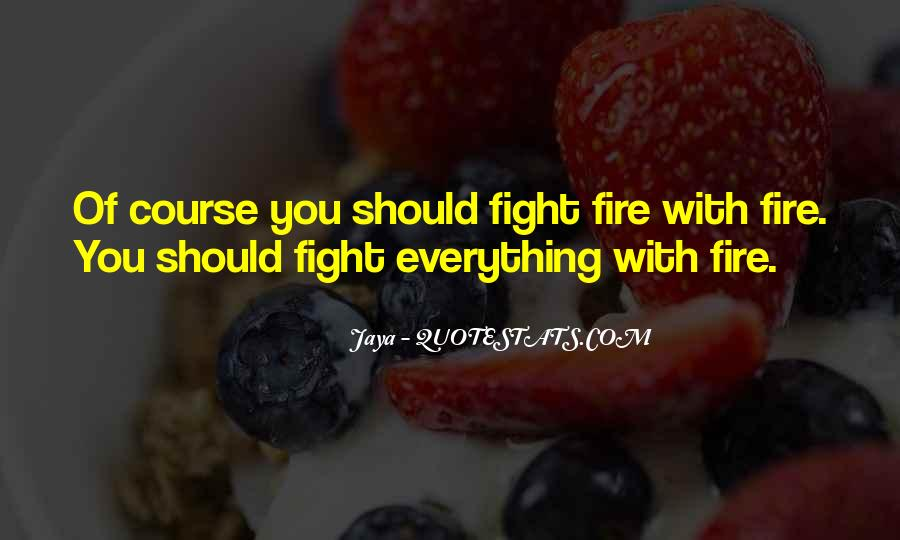 Best Fire Fighting Sayings #138123