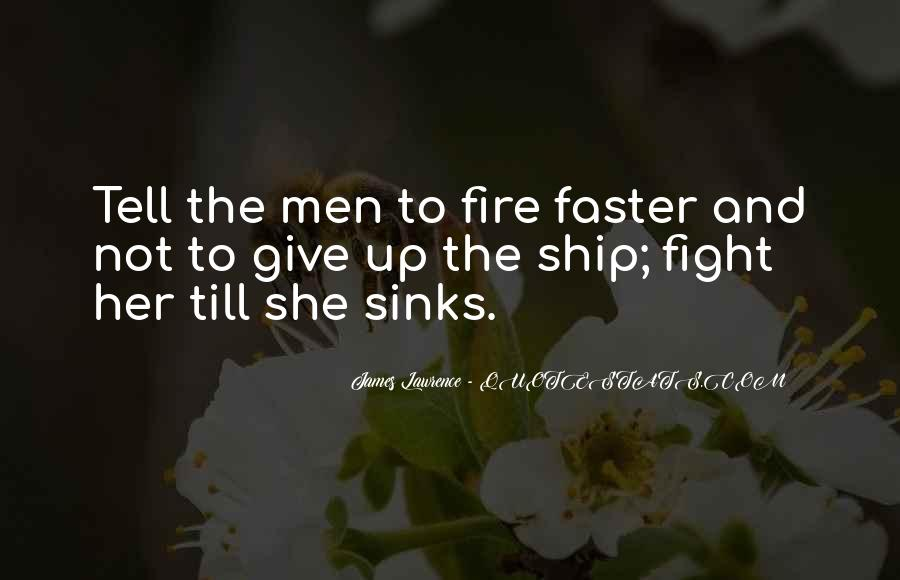 Best Fire Fighting Sayings #986138