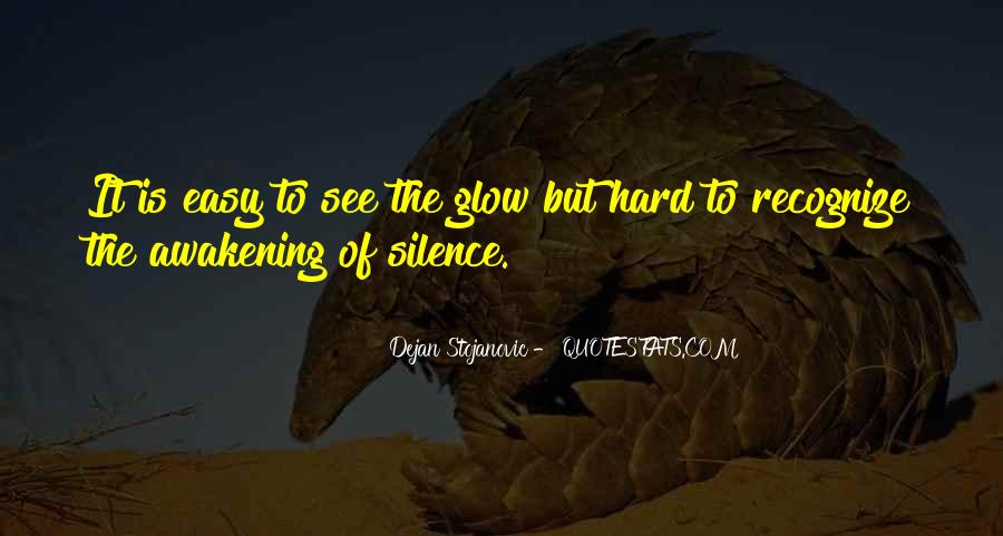 Glow Quotes And Sayings #1230743
