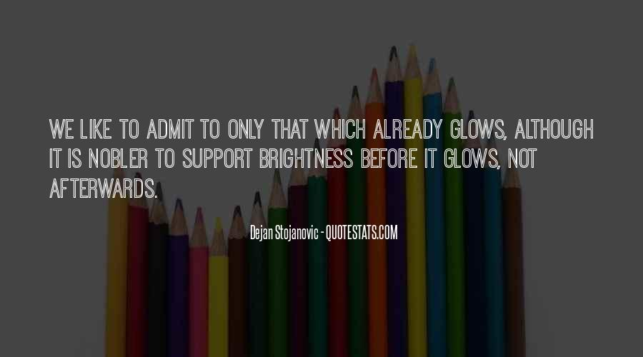 Glow Quotes And Sayings #234156