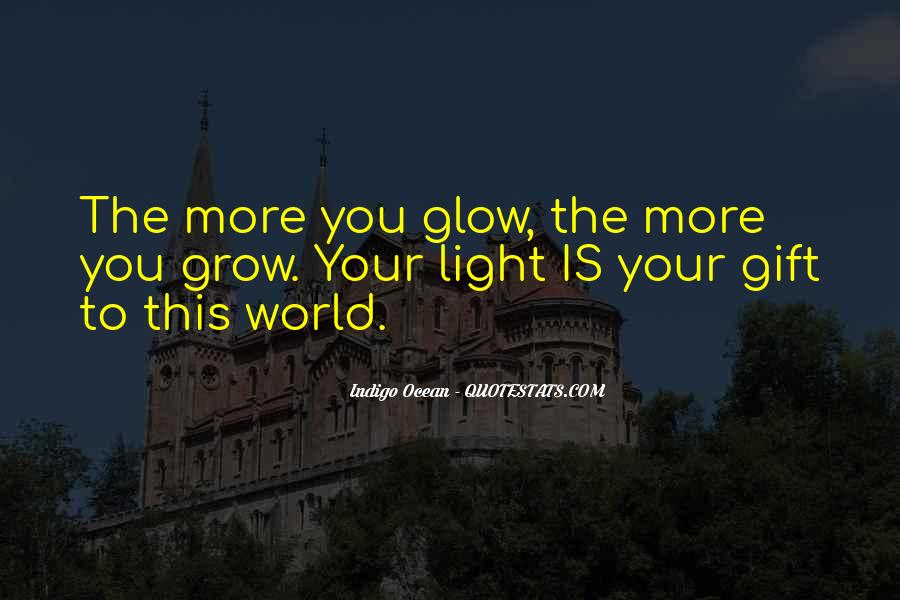 Glow Quotes And Sayings #343031