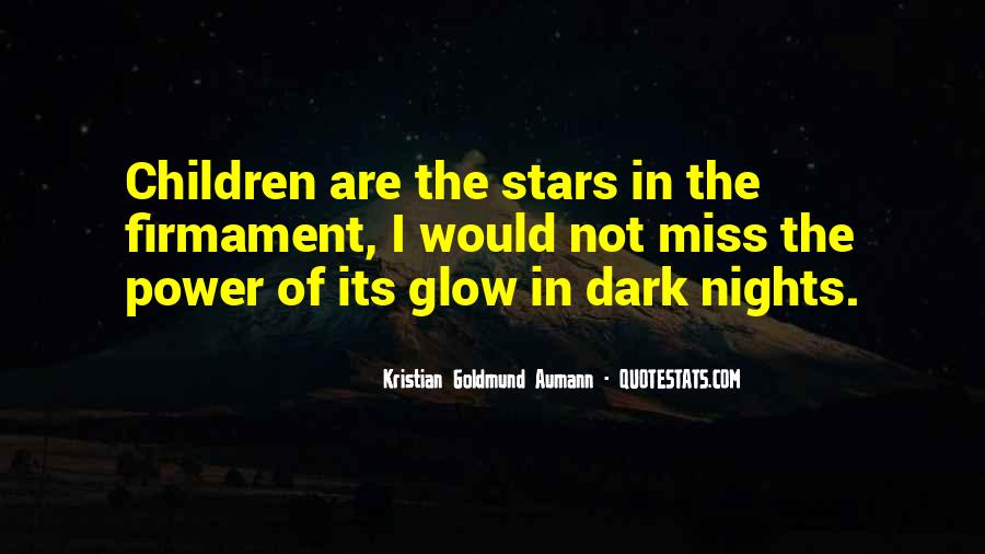 Glow Quotes And Sayings #467631