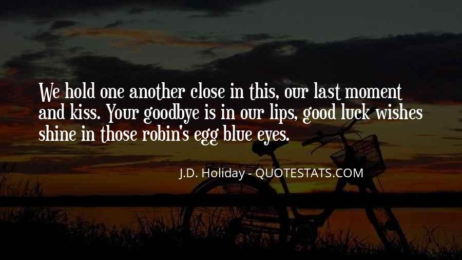 Good Wishes Quotes And Sayings #1717526