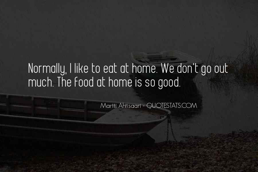 Food So Good Sayings #1790819
