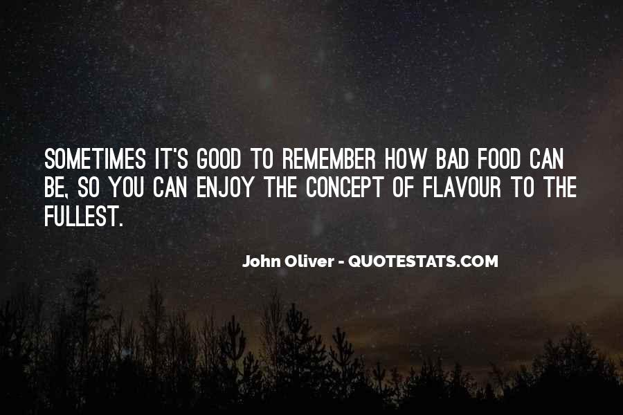 Food So Good Sayings #431735