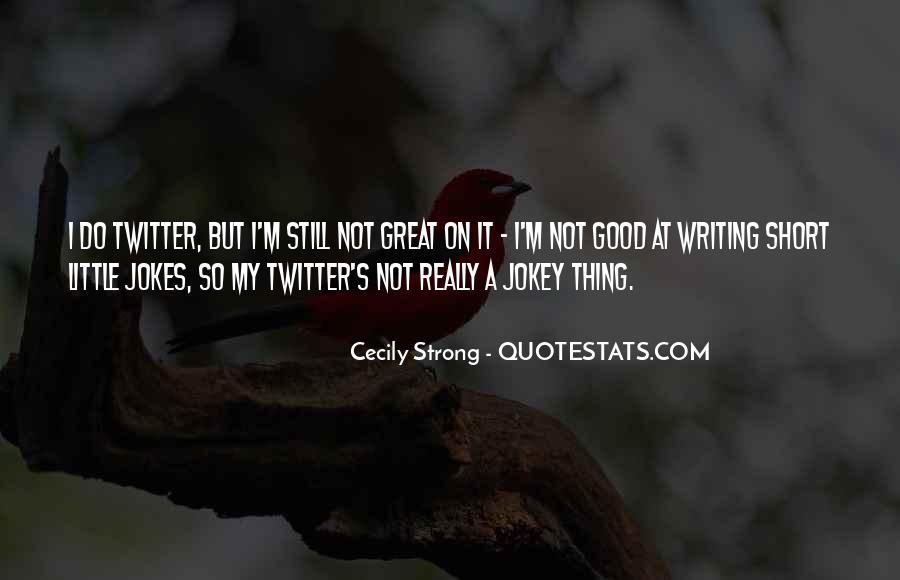 Really Good Short Sayings #91556