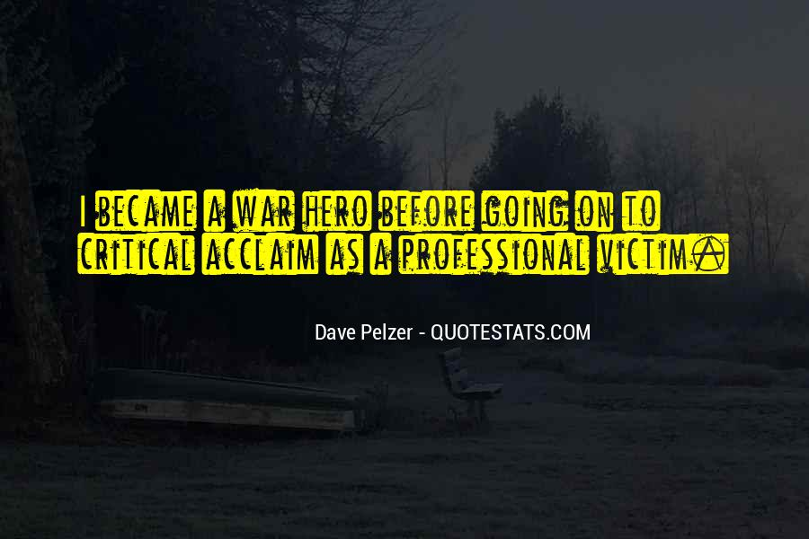 Professional Victim Sayings