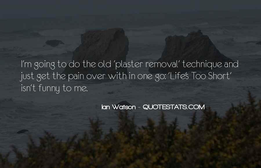Quotes About Removal #513873