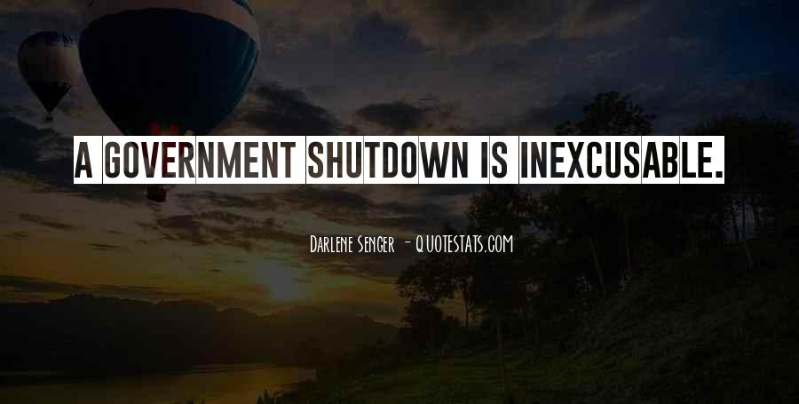 Quotes About Shutdown #1743672