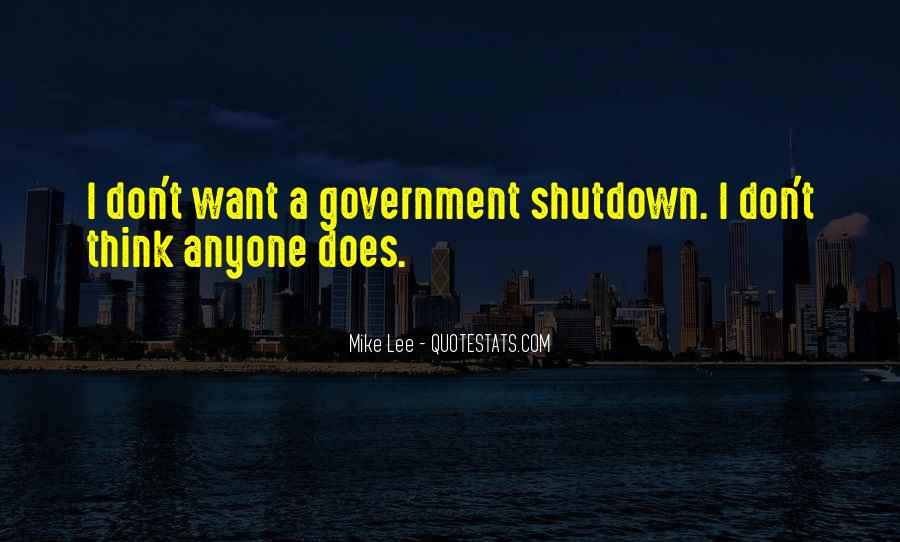 Quotes About Shutdown #491543
