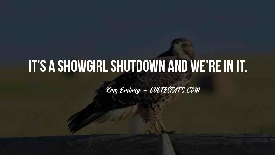 Quotes About Shutdown #561068