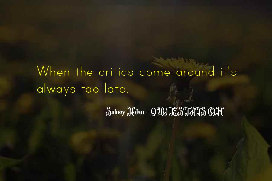 Not Too Late Sayings #21426