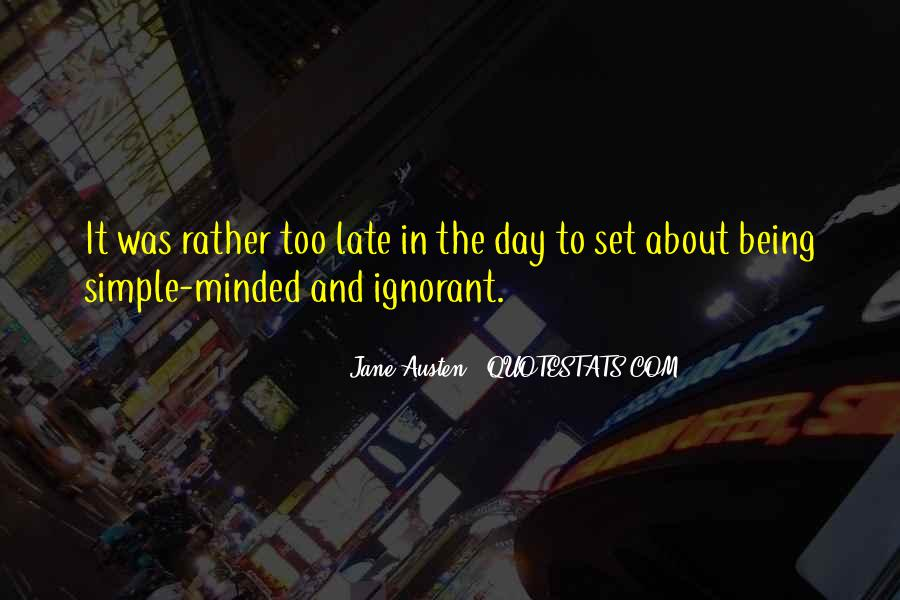 Not Too Late Sayings #30972