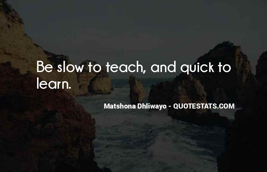 Learning Quotes And Sayings #1536546