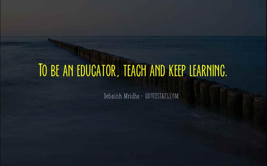 Learning Quotes And Sayings #990135