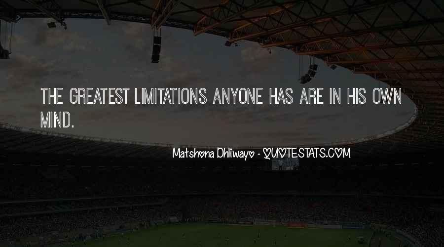 Limitation Quotes And Sayings #1302137
