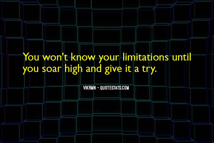 Limitation Quotes And Sayings #1401028