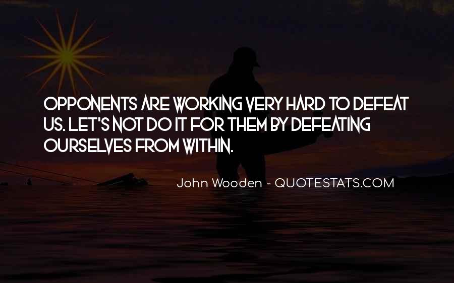 Quotes About Hard Working Team #1361247