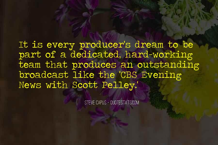 Quotes About Hard Working Team #1402376