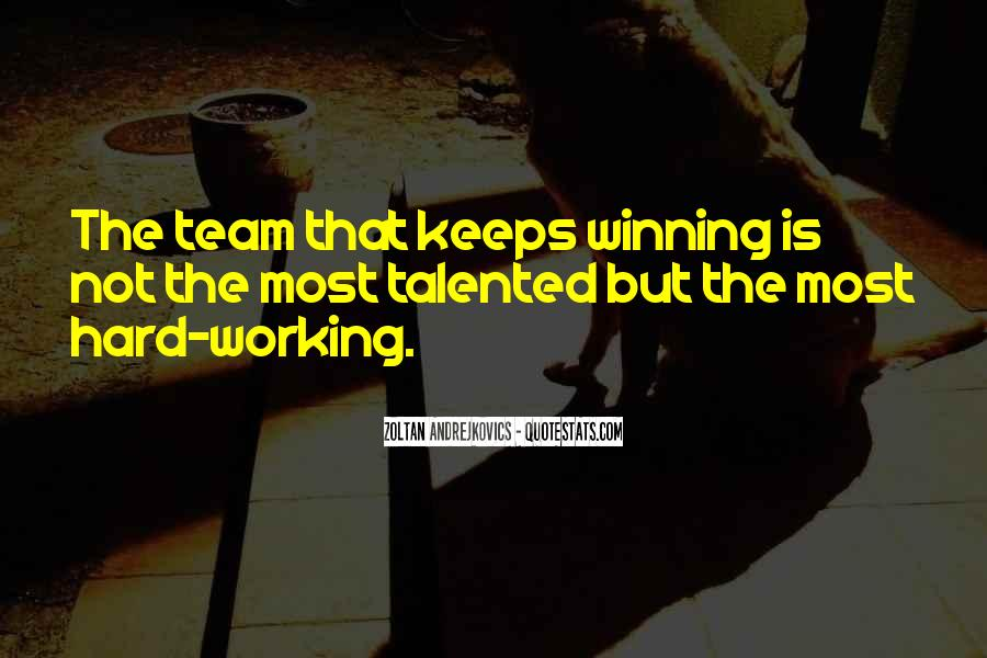 Quotes About Hard Working Team #538534